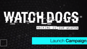 Watch Dogs Launch