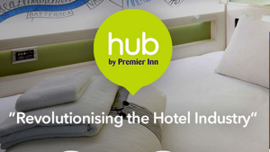 Hub by Premier Inn with Monitise Create - Revolutionising the Hotel Industry