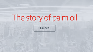 From Rainforest to Cupboard: The Real Story of Palm Oil Interactive
