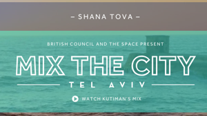 Mix The City - Tel Aviv