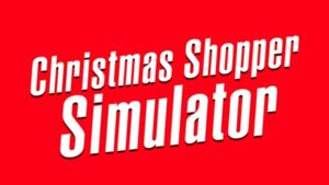 Christmas Shopper Simulator